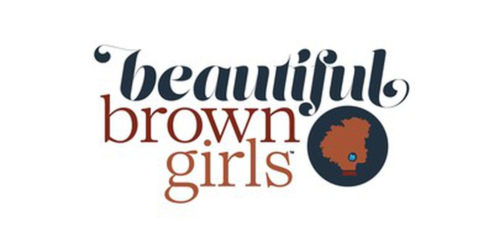 About Beautiful Brown Girls™ - Beautiful Brown Girls™ is proof of what can happen when you find...
